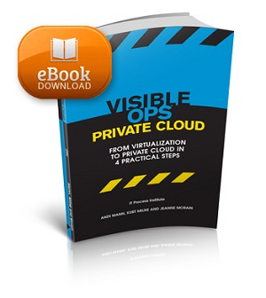 Electronic Download: Visible Ops Private Cloud